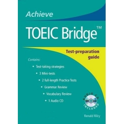 Achieve TOEIC Bridge™ - Test-Preparation Guide